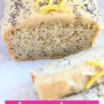 Lemon poppy seed loaf cake topped with frosting, lemon zest and poppy seeds with two slices next to it