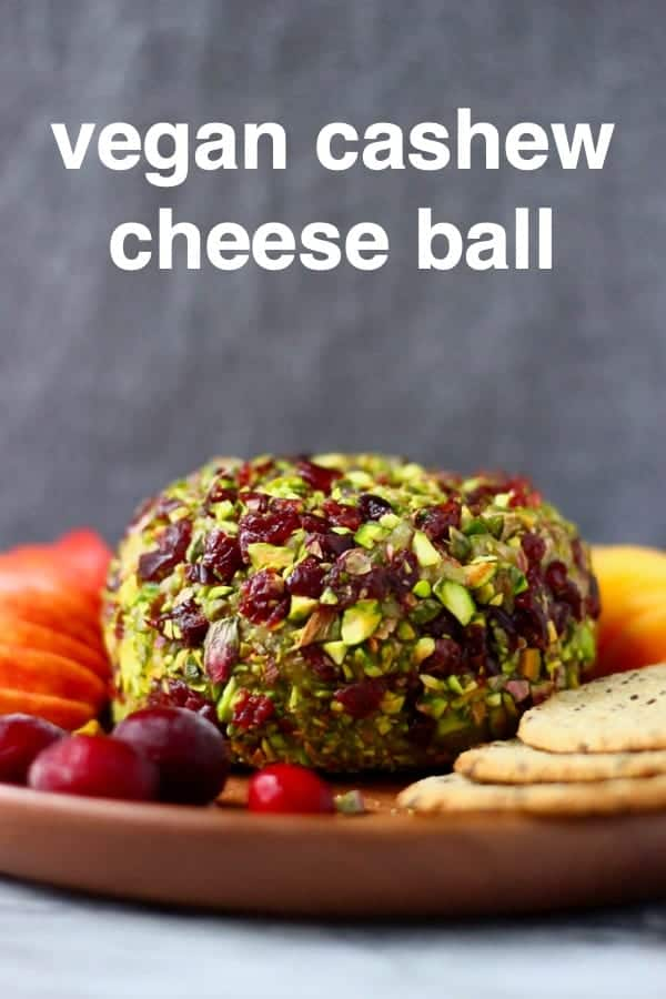 This Vegan Cashew Cheese Ball is creamy, tangy and full of flavour! It's perfect for sharing and makes an impressive appetizer for Christmas or Thanksgiving! Covered in chopped pistachios and tart-sweet dried cranberries. Gluten-free, vegetarian and dairy-free. #rhiansrecipes #dairyfree #glutenfree #vegancheese #christmas #thanksgiving #vegan
