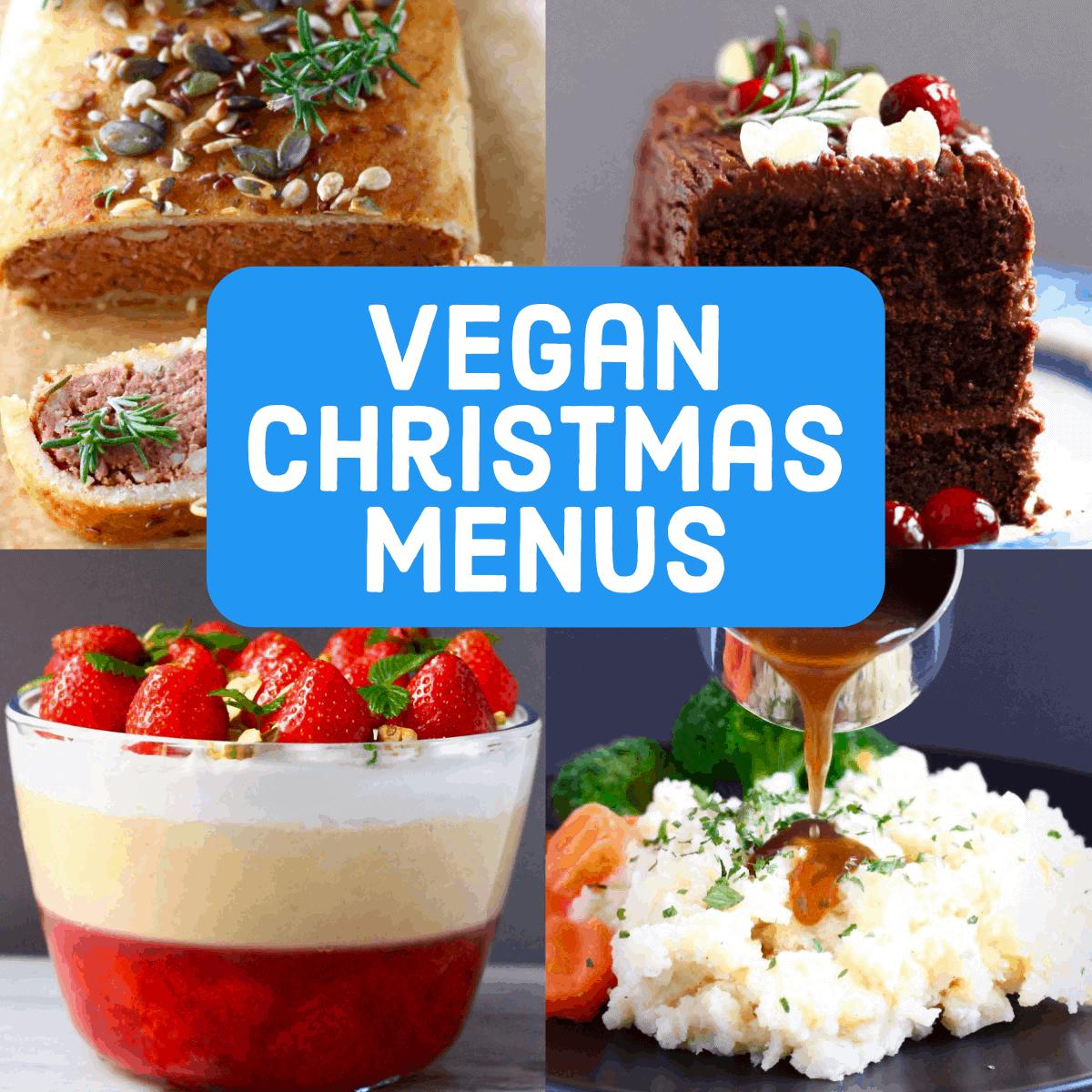 A collage of four Vegan Christmas Dinner Menus photos