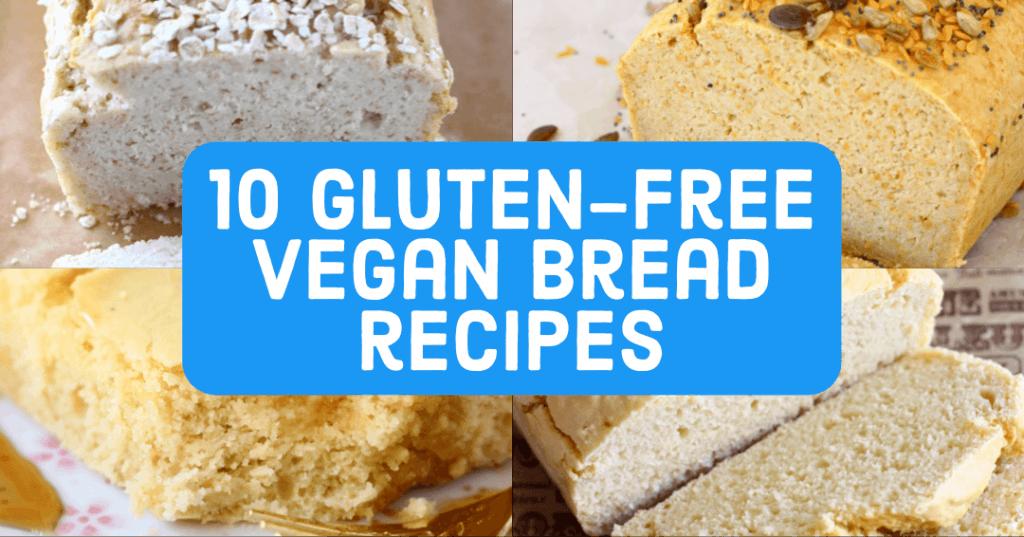 10 Gluten-Free Vegan Bread Recipes cookbook image
